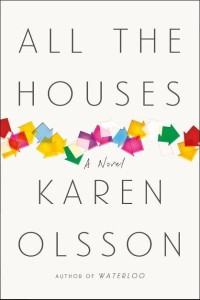 All the Houses -- Karen Olssonen olsson