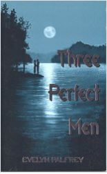 Three Perfect Men, Evelyn Palfrey