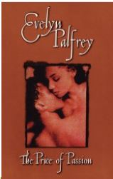 The Price of Passion, Evelyn Palfrey